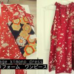 Dresses from vintage kimono – 着物リフォーム ワンピース