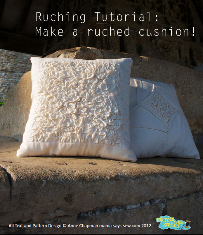 Ruching Tutorial - Make a ruched cushion! ギャザーのよせ方