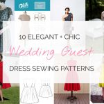 10 Chic Wedding Guest Dresses You Can Sew