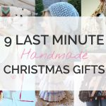 9 Last Minute DIY Christmas Gifts
