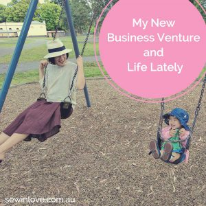 Blog Post: In the past year we've moved countries, raised a little baby into a toddler and quit our corporate jobs. I'm very excited to announce that my next adventure is to start my own sewing patterns company!