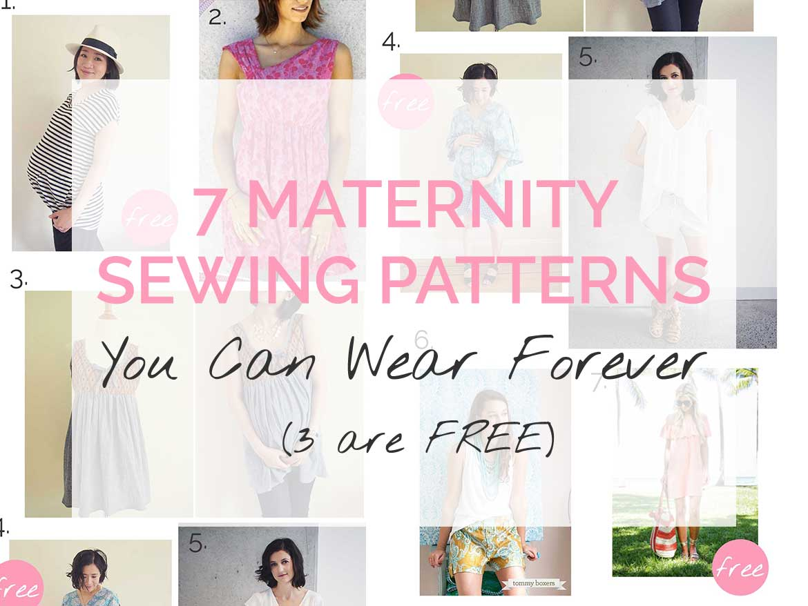 7 Maternity Sewing Patterns (3 x Free) | Here are sewing patterns to wear during and beyond pregnancy.