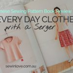 Japanese Sewing Book Review: Everyday Clothes with a Serger / Overlocker