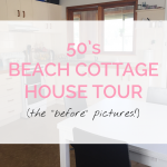 50's Beach Cottage House Tour  (The Before Pictures!)