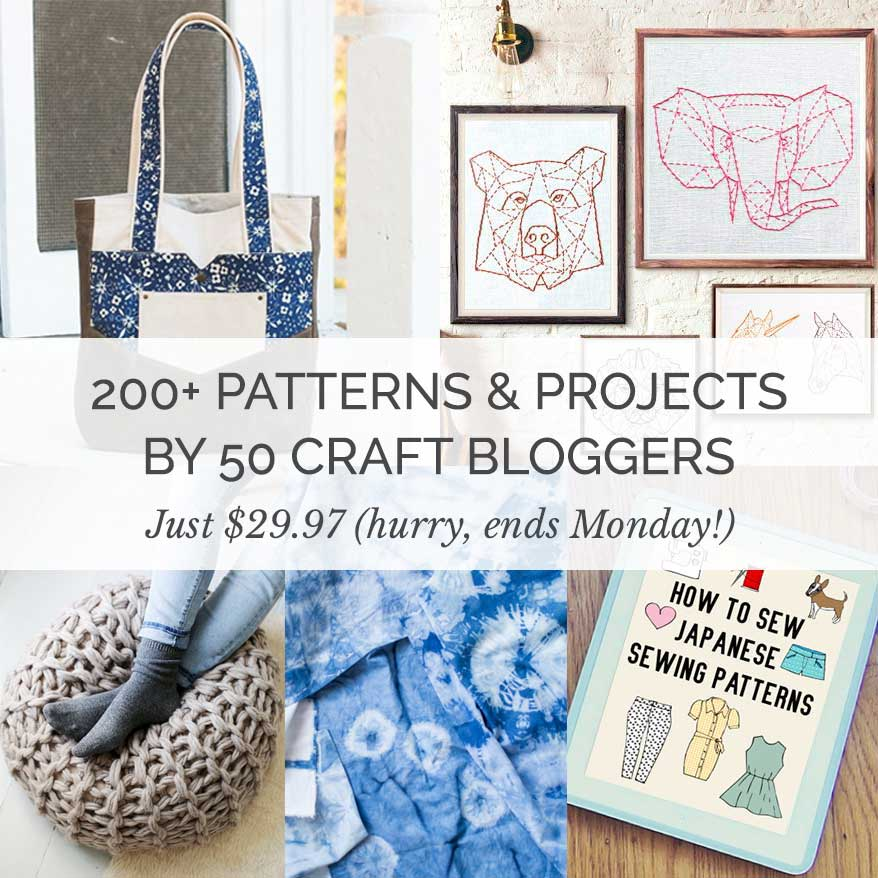 Handmade with Love Super Bundle | 200+ patterns, tutorials and classes by 50 craft bloggers. Yours for just $29.97. Hurry, deal ends 4 December 2017!