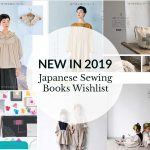 New in 2019: Japanese Sewing Books Wishlist