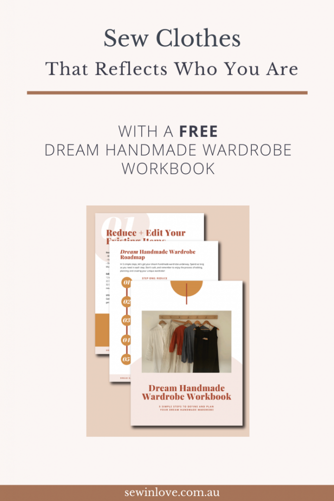 Sew Clothes for your Dream Handmade Wardrobe - FREE Printable Workbook to help you edit and plan your dream memade closet! www.sewinlove.com.au